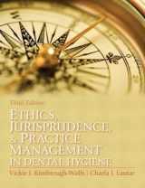 9780131394926-0131394924-Ethics, Jurisprudence and Practice Management in Dental Hygiene (Kimbrough, Ethics, Juriprudence and Practice Management in Dental Hygiene)
