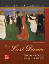 9781260130744-1260130746-Loose Leaf The Last Dance: Encountering Death and Dying
