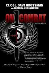 9780964920545-0964920549-On Combat, The Psychology and Physiology of Deadly Conflict in War and in Peace