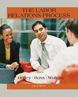 9781305576209-1305576209-The Labor Relations Process
