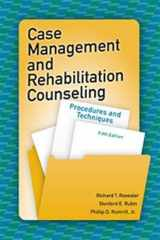 9781416410881-1416410880-Case Management and Rehabilitation Counseling: Procedures and Techniques