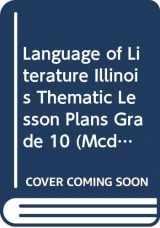 9780618787289-0618787283-McDougal Littell Language of Literature Illinois: Thematic Lesson Plans Grade 10