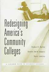 9780674368286-0674368282-Redesigning America's Community Colleges: A Clearer Path to Student Success
