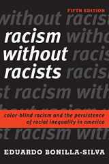 9781442276239-1442276231-Racism without Racists: Color-Blind Racism and the Persistence of Racial Inequality in America