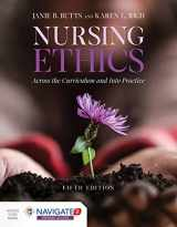 9781284170221-1284170225-Nursing Ethics: Across the Curriculum and Into Practice