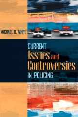 9780205470051-020547005X-Current Issues and Controversies in Policing