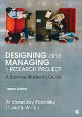 9781544316468-1544316461-Designing and Managing a Research Project: A Business Student′s Guide