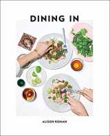 9780451496997-045149699X-Dining In: Highly Cookable Recipes: A Cookbook