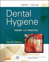 9781455745487-1455745480-Dental Hygiene: Theory and Practice