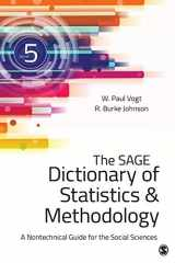 9781483381763-1483381765-The SAGE Dictionary of Statistics & Methodology: A Nontechnical Guide for the Social Sciences