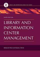 9781440854477-1440854475-Library and Information Center Management (Library and Information Science Text)