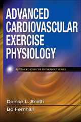 9780736073929-0736073922-Advanced Cardiovascular Exercise Physiology (Advanced Exercise Physiology)