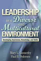 9780761988601-0761988602-Leadership in a Diverse and Multicultural Environment: Developing Awareness, Knowledge, and Skills
