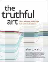 9780321934079-0321934075-Truthful Art, The: Data, Charts, and Maps for Communication (Voices That Matter)
