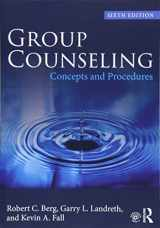 9781138068605-1138068608-Group Counseling: Concepts and Procedures