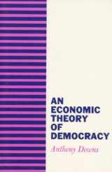 9780060417505-0060417501-An Economic Theory of Democracy