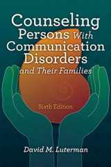 9781416410577-1416410570-Counseling Persons With Communication Disorders and Their Families