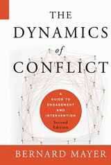 9780470613535-047061353X-The Dynamics of Conflict: A Guide to Engagement and Intervention, 2nd Edition