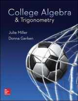 9780078035623-0078035627-College Algebra & Trigonometry - Standalone book