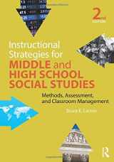 9781138846784-1138846783-Instructional Strategies for Middle and High School Social Studies: Methods, Assessment, and Classroom Management