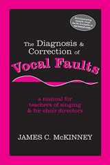 9781577664031-1577664035-The Diagnosis and Correction of Vocal Faults: A Manual for Teachers of Singing and for Choir Directors
