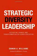 9781579228194-1579228194-Strategic Diversity Leadership: Activating Change and Transformation in Higher Education