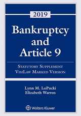 9781543809428-1543809421-Bankruptcy and Article 9: 2019 Statutory Supplement, VisiLaw Marked Version (Supplements)