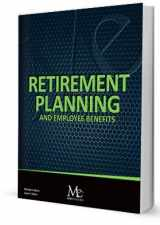 9781946711298-1946711292-Retirement Planning and Employee Benefits - 16th Edition