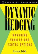 9780471152804-0471152803-Dynamic Hedging: Managing Vanilla and Exotic Options