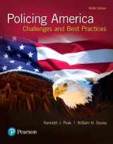 9780134526959-0134526953-Policing America: Challenges and Best Practices (9th Edition)