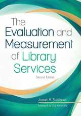 9781440855368-1440855366-The Evaluation and Measurement of Library Services