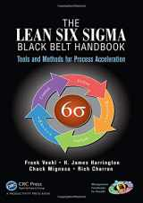 9781466554689-1466554681-The Lean Six Sigma Black Belt Handbook: Tools and Methods for Process Acceleration (Management Handbooks for Results)