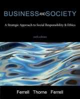 9780997117141-0997117141-Business and Society: A Strategic Approach to Social Responsibility & Ethics, sixth edition