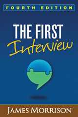 9781462529834-1462529836-The First Interview, Fourth Edition