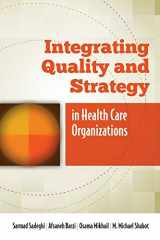 9780763795405-0763795402-Integrating Quality and Strategy in Health Care Organizations