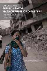 9780875532790-0875532799-Landeman's Public Health Management of Disasters (The Practice Guide)