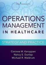 9780826126528-0826126529-Operations Management in Healthcare: Strategy and Practice
