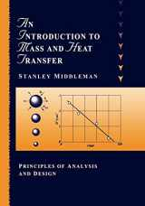 9780471111764-0471111767-An Introduction to Mass and Heat Transfer: Principles of Analysis and Design