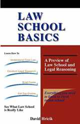9781889057064-1889057061-Law School Basics: A Preview of Law School and Legal Reasoning