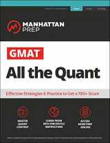 9781506248547-1506248543-GMAT All the Quant: The definitive guide to the quant section of the GMAT (Manhattan Prep GMAT Strategy Guides)