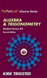 9780321923752-0321923758-MyLab Math for Trigsted Algebra & Trigonometry -- Access Kit (Mymathlab Ecourse)
