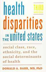 9781421432588-1421432587-Health Disparities in the United States: Social Class, Race, Ethnicity, and the Social Determinants of Health