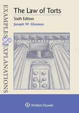 9781543807691-1543807690-Examples & Explanations for The Law of Torts (Examples & Explanations Series)