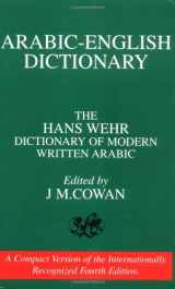 9780879500030-0879500034-Arabic-English Dictionary: The Hans Wehr Dictionary of Modern Written Arabic (English and Arabic Edition)