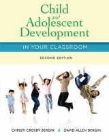 9781285427348-1285427343-Child and Adolescent Development in Your Classroom