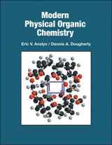 9781891389313-1891389319-Modern Physical Organic Chemistry