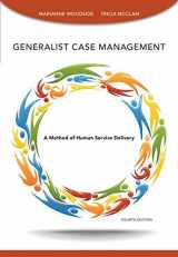 9781285173221-1285173228-Generalist Case Management (SAB 125 Substance Abuse Case Management): A Method of Human Service Delivery