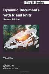 9781498716963-1498716962-Dynamic Documents with R and knitr (Chapman & Hall/CRC The R Series)