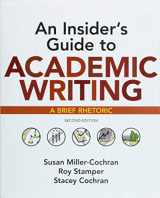 9781319104047-1319104045-An Insider's Guide to Academic Writing: A Brief Rhetoric