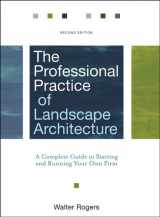 9780470278369-0470278366-The Professional Practice of Landscape Architecture: A Complete Guide to Starting and Running Your Own Firm